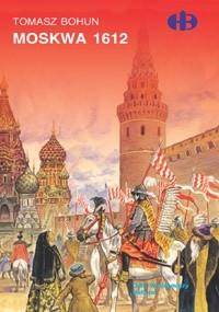 Okładka książki Moskwa 1612