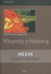 Okładka książki Kłopoty z historią
