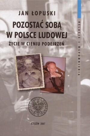Okładka książki Pozostać soba w Polsce Ludowej. Życie w cieniu podejrzeń