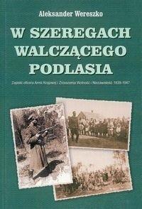 Okładka książki W szeregach walczącego Podlasia