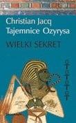 Okładka książki Tajemnice Ozyrysa t4. Wielki Sekret