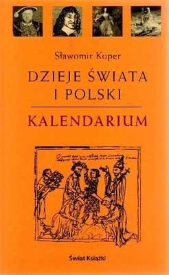 Okładka książki Dzieje świata i Polski. Kalendarium