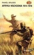 Okładka książki Afryka Wschodnia 1914 - 1918