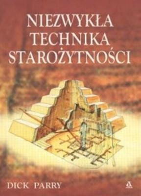 Okładka książki Niezwykła technika starożytności