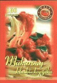 Okładka książki Makarony kluski kopytka łazanki