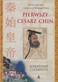 Okładka książki Pierwszy cesarz Chin