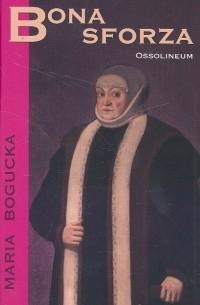 Okładka książki Bona Sforza