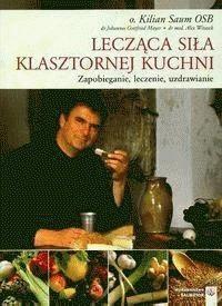 Okładka książki Lecząca siła klasztornej kuchni