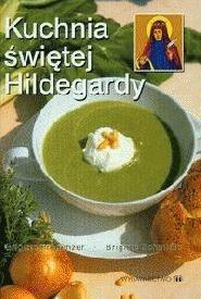 Okładka książki Kuchnia świętej Hildegardy