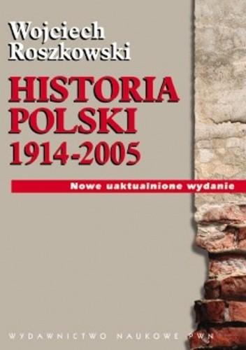 Okładka książki Historia Polski 1914-2005