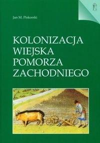 Okładka książki Kolonizacja wiejska Pomorza Zachodniego