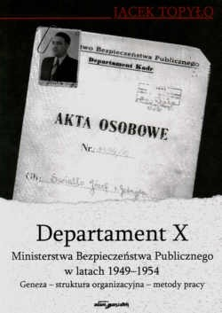 Okładka książki Departament X MBP w latach 1949 - 1954