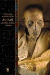 Okładka książki Mumie. Władcy, święci, tyrani