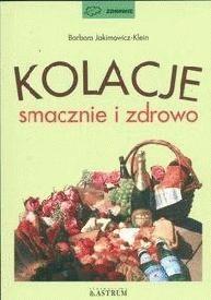 Okładka książki Kolacje smacznie i zdrowo