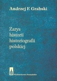 Okładka książki Zarys historii historiografii polskiej