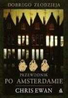 Dobrego złodzieja przewodnik po Amsterdamie