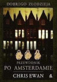 Okładka książki Dobrego złodzieja przewodnik po Amsterdamie
