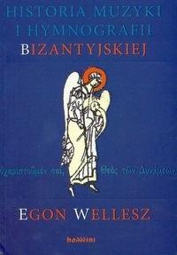 Okładka książki Historia muzyki i hymnografii bizantyjskiej + CD