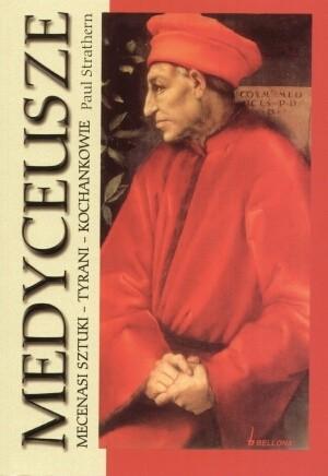 Okładka książki Medyceusze. Mecenasi sztuki - tyrani - kochankowie