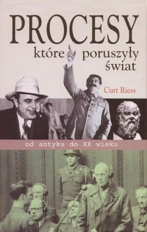 Okładka książki Procesy, które poruszyły świat od antyku do XX wieku