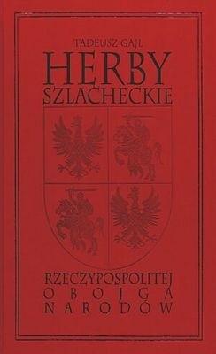 Okładka książki Herby szlacheckie Rzeczypospolitej obojga narodów