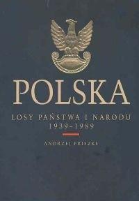 Okładka książki Polska. Losy państwa i narodu 1939 - 1989