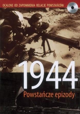 Okładka książki 1944 powstańcze epizody - książka audio na 4 CD