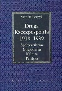 Okładka książki Druga Rzeczpospolita 1918 -1939