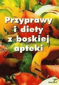 Okładka książki Przyprawy i diety z boskiej apteki