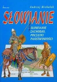 Okładka książki Słowianie Zachodni. Początki państwowości