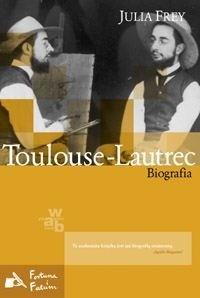 Okładka książki Toulouse-Lautrec. Biografia