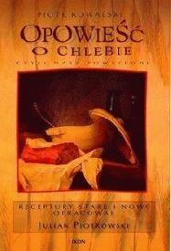 Okładka książki Opowieść o chlebie