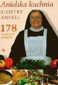 Okładka książki Anielska kuchnia siostry Anieli