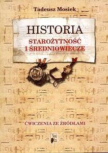 Okładka książki Historia. Starożytność i średniowiecze. ćwiczenia ze źródłami