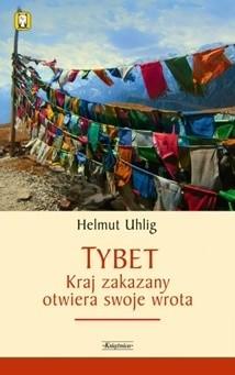 Okładka książki Tybet.  Kraj zakazany otwiera swoje wrota