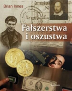 Okładka książki Fałszerstwa i oszustwa