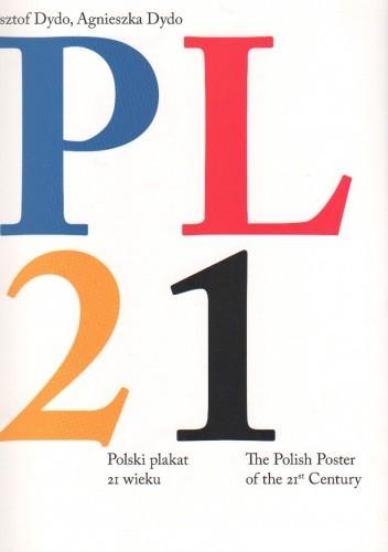 Okładka książki PL 21 Polski plakat 21 wieku