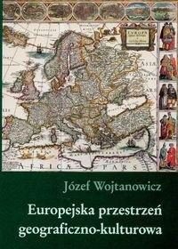 Okładka książki Europejska przestrzeń geograficzna-kulturowa
