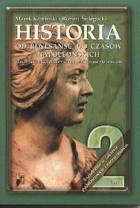 Okładka książki Historia 2. Od renesansu do czasów napoleońskich. Część 1