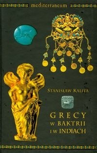 Okładka książki Grecy w Baktrii i w Indiach