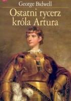 Ostatni rycerz króla Artura