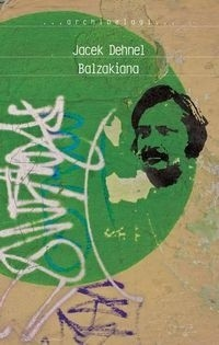 Okładka książki Balzakiana