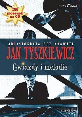 Okładka książki Gwiazdy i melodie - Artystokrata bez krawata