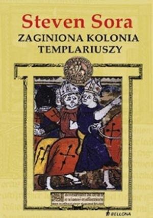 Okładka książki Zaginiona kolonia Templariuszy