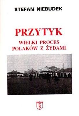 Okładka książki Przytyk. Wielki proces Polaków z Żydami