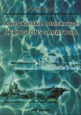 Okładka książki Amerykańskie lotniskowce Lexington i Saratoga