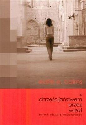 Okładka książki Z chrześcijaństwem przez wieki