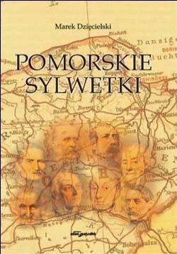 Okładka książki Pomorskie sylwetki