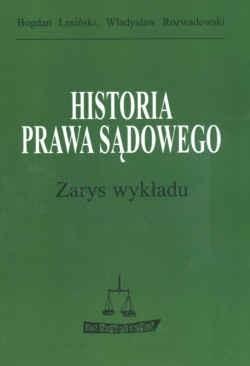 Okładka książki Historia prawa sądowego. zarys wykładu