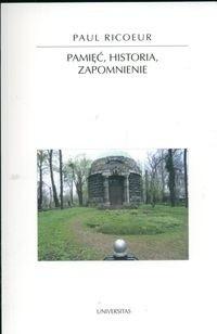 Okładka książki Pamięć, historia, zapomnienie